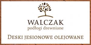 WALCZAK – deski jesionowe olejowane